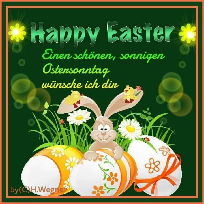 Happy Easter. Einen schönen, sonnigen Ostersonntag wünsche ich dir