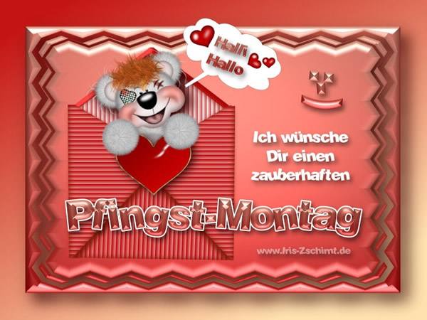 Halli Hallo. Ich wünsche Dir einen zauberhaften Pfingst-Montag.