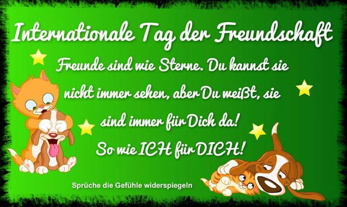 Internationalen Tag der Freundschaft Freunde sind wie Sterne. Du kannst sie nicht immer sehen, aber Du weißt, sie sind immer...