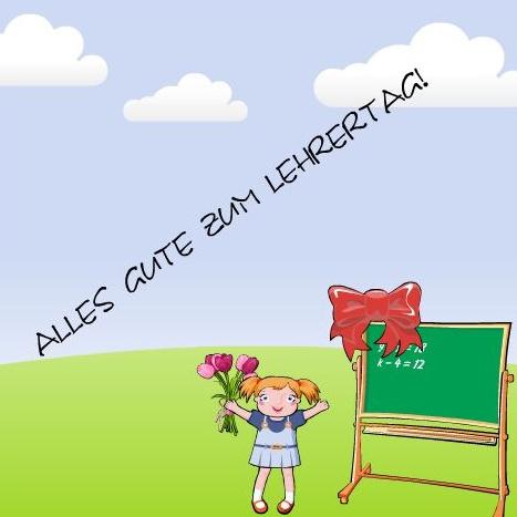 Alles gute zum Lehrertag!