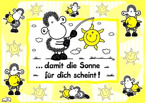 ...damit die Sonne für dich scheint !